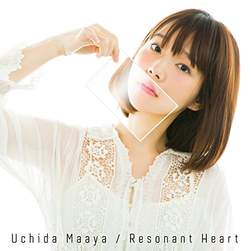 Maaya Uchida - Resonant Heart [2016.05.11]